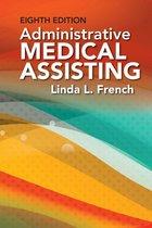 ADMINISTRATIVE MEDICAL ASSISTANT (P)